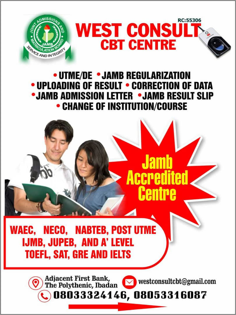 West Consult CBT. Head Address: Adjacent First Bank, The Polytechnic Ibadan Gate Sango Ibadan, Branch Office: Suite A1, Sango Lagos garage Ibadan. Phone:+2348033324146 or +23480533160, E-mail: westconsult cbt@gmail.com